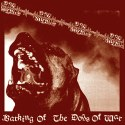 Dog Soldier - Barking Of The Dog War (cd)