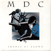 M.D.C. - Shades Of Brown (cd)