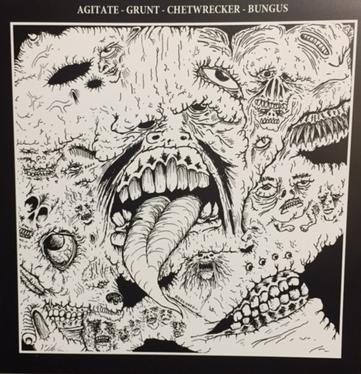 V/A - 4 Way Split - Agitate, Grunt, Chetwrecker, Bungus (LP)