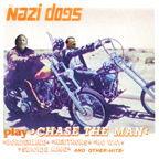 Nazi Dogs - Chase The Man (cd)