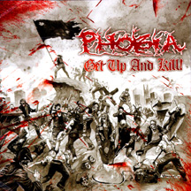 Phobia - Get Up And Kill! (LP)