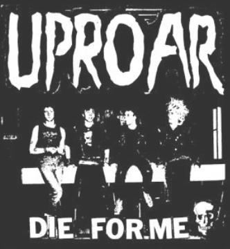 UPROAR - Die For Me - Back Patch