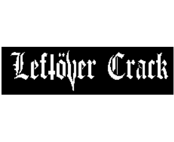 LEFTOVER CRACK - Name - Patch