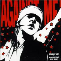 Against Me! - Reinventing Axl Rose (cd)
