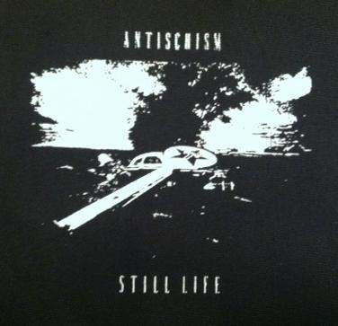 ANTISCHISM - Still Life - Patch