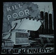 DEAD KENNEDYS - Kill The Poor - Patch