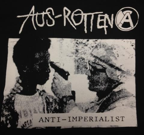 AUS-ROTTEN - Anti Imperialist - Back Patch