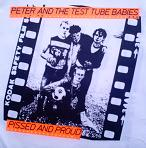 PETER & THE TEST TUBE BABIES - Pissed - Back Patch