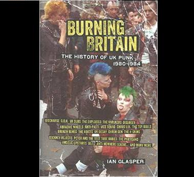 Burning Britain - History of UK Punk 80-84