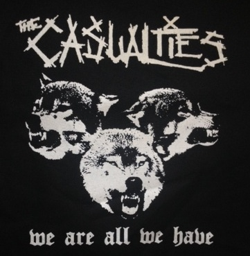 Casualties - We Are All We Have - Shirt