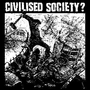 Civilized Society? - Sticker