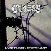 Cyness - Loony Planet/Industreality (cd)