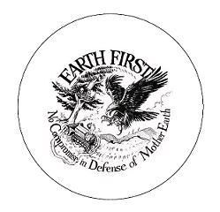 Earth First - No Comprise - Button