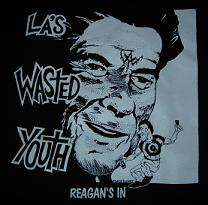 Wasted Youth - Reagans In - Shirt