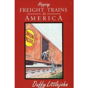 Hopping Freight Trains in America - Book