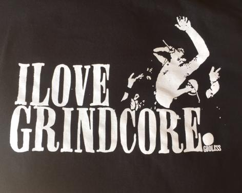I Love Grindcore - Shirt