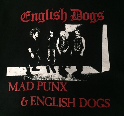 English Dogs - Mad Punx - Shirt