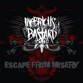 "Inebrious Bastard - Escape From Misery (7"")"