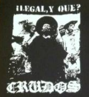 LOS CRUDOS - Ilegal, Y Que? - Back Patch