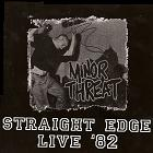 Minor Threat - Straight Edge Live 82 (cd)