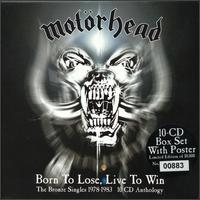 Motorhead - Born To Lose, Live To Win (10xcd)