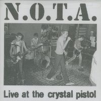 N.O.T.A. - Live At The Crystal (cd)