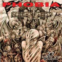 Phobia - 22 Random Acts Of Violence (cd)