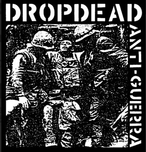 DROP DEAD - Anti Guerra - Back Patch