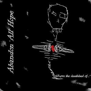 "Abandon All Hope - ""From The Deathbed Of�"" (cd)"