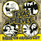Texas Thieves - Killer On Craigslist (cd)
