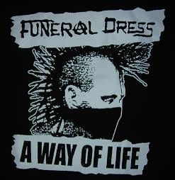 FUNERAL DRESS - A Way Of Life - Back Patch