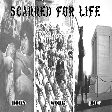Scarred For Life - Born Work Die (cd)