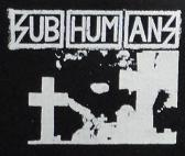SUBHUMANS - Cross - Patch