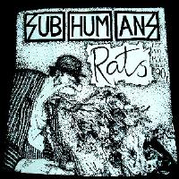 SUBHUMANS - Rats - Back Patch