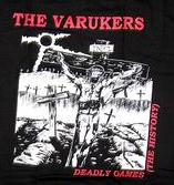 Varukers - Deadly Games - Shirt