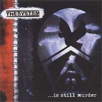 System - ...Is Still Murder (cd)
