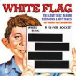 White Flag R is For Rocket - (cd)
