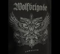 WOLFBRIGADE - Comalive - Back Patch
