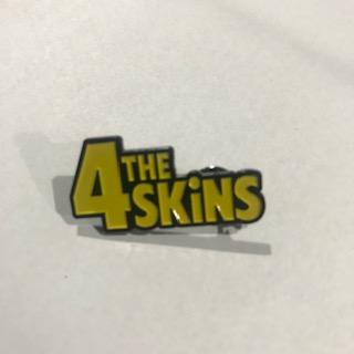 4 Skins - Metal Badge