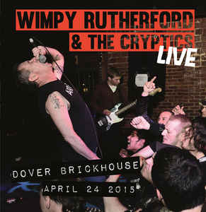 Wimpy Rutherford and the cryptics - live (LP)