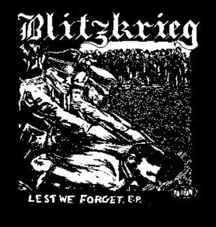 BLITZKRIEG - Lest We Forget - Back Patch