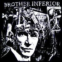 BROTHER INFERIOR - Back Patch