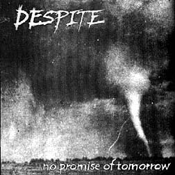 Despite - No Promise Of Tomorrow (cd)