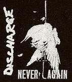 DISCHARGE - Never Again - Patch