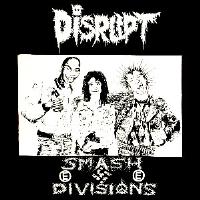 DISRUPT - Smash Divisions - Back Patch