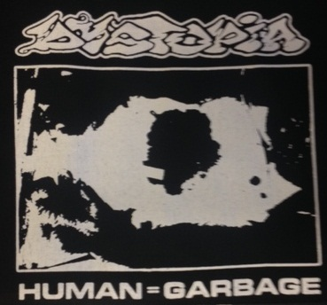 DYSTOPIA - Human=Garbage - Back Patch