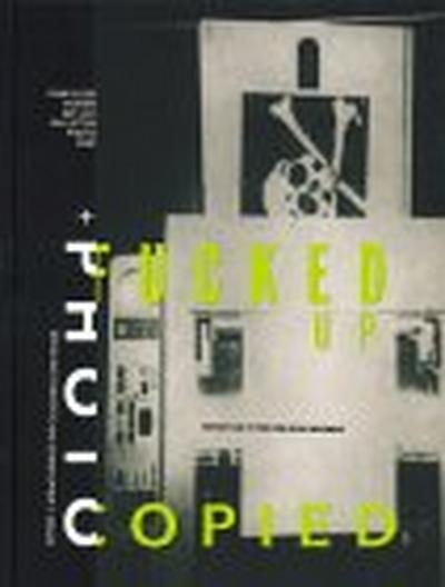 Fucked Up And Photocopied - Book