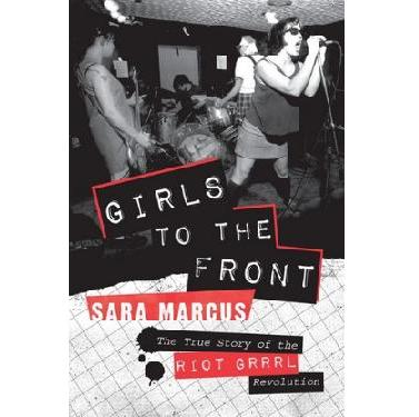 Girls To The Front - Book