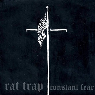 "Rat Trap - Constant Fear (7"")"