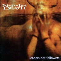 Napalm Death - Leaders Not Followers (cd)